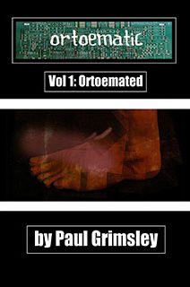 Ortoematic Volume 1: Ortoemated