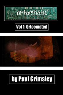 Ortoematic Volume 1: Ortoemated